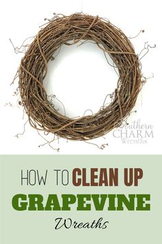Learn how to get your grapevine wreath cleaned up before transforming it in to a beautiful DIY design.  It is easy to think that it's OK to leave to leave the leaves and other natural elements, but I will let you know why that is not a good idea! Silk Flower Wreaths, Deco Mesh Wreaths, Silk Flowers, Diy Fall Wreath, Summer Wreath, Diy Home Decor Projects, Decor Ideas, Decorated Jars, Summer Diy