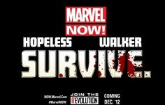 http://comics-x-aminer.com/2012/09/07/new-marvel-now-teaser-survive/