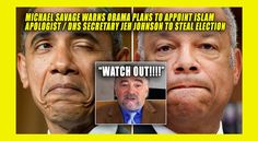 BREAKING: Michael Savage Warns Obama Plans to Use DHS Secretary/Islam Apologist Jeh Johnson to STEAL the Election!