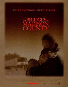 "the bridges of madison county | poster Gold designed for Eastwood's ""The Bridges of Madison County ..."
