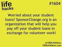 1000 Life Hacks: How about help paying off college loans in exchange for volunteer work