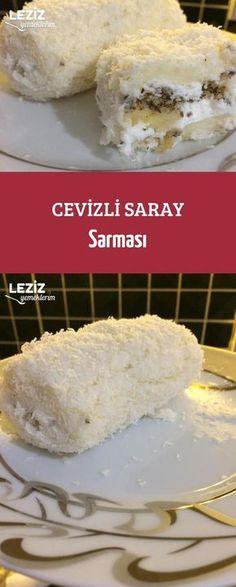 Cevizli Saray Sarması Turkish Recipes, Italian Recipes, Healthy Eating Tips, Healthy Nutrition, Delicious Desserts, Dessert Recipes, Turkish Sweets, Fish And Meat, Vegetable Drinks