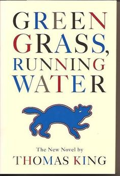 Green Grass, Running Water by Thomas King  All books i've read by Thomas King are great. A fun read for sure :)