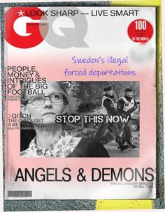 unlawful forced deportations Sweden News, Angels And Demons, Asylum, Scandal, Rally, Insane Asylum