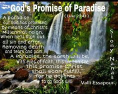 God's promise of paradise.