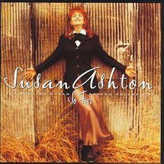 So Far: The Best Of Susan Ashton Volu…