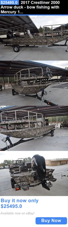 boats: 2017 Crestliner 2000 Arrow Duck - Bow Fishing With Mercury 115 Hp 4 Stroke Mtr BUY IT NOW ONLY: $25495.0