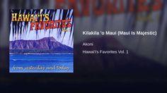 Kilakila 'o Maui (Maui Is Majestic) Hula Music, Maui, Hawaii, Yesterday And Today, Hawaiian Islands