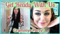 Fashionistas And Margaritas Get Ready With Us GRAMMYS