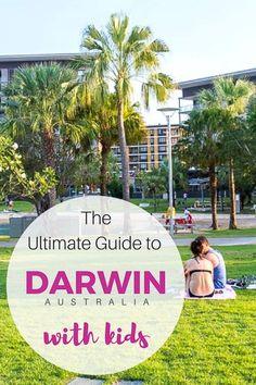 Best Things to do in Darwin Australia   Where to stay in Darwin   Getting around Darwin   Darwin with Kids   Darwin Travel   Darwin Northern Territory