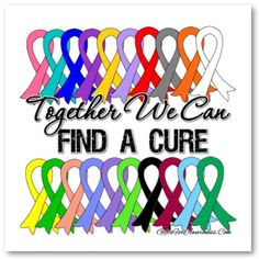 to find a cure for ALL cancers