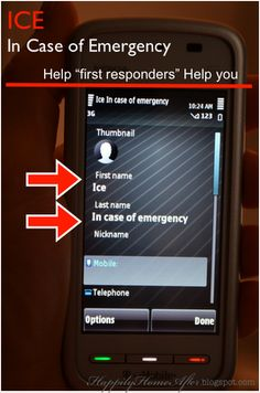 First responders look for an ICE in your phone first, make sure you have one!