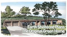 underground homes   Earth Sheltered Homes design and built by Underground Home builder