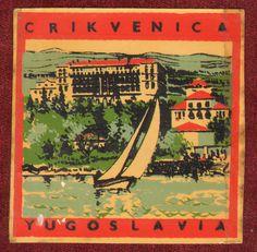 1970s original label crikvenica yugoslavia croatia sea adriatic #travel hotel from $8.0