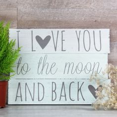 Cuadro de madera I love you to the moon and back Cuadros Diy, Wooden Wedding Signs, I Love You, My Love, Chalkboard Signs, Its A Wonderful Life, Diy Signs, Fun Projects, Wedding Decorations