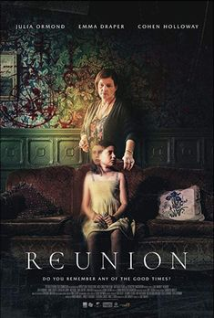 "Reunion (2020): Trailer: Reunion (2020)A pregnant woman returns to her recently-deceased grandparents"" old family home to spend time with… Julia Ormond, Best Horror Movies, Top Movies, Scary Movies, Best Movie Posters, Film Posters, When A Stranger Calls, 2020 Movies, Actor John"