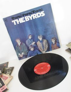 The Byrds Turn Turn Turn  LP by SandyLeesAttic on Etsy, $32.95 30% off Everything in my store from now until Christmas. Use coupon code: ItsB4Chrstmas.