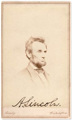 "Lincoln Signed Carte-de-Visite Photo of Which He Said ""I Look Most Like That One."" (8 Jan 1864)"