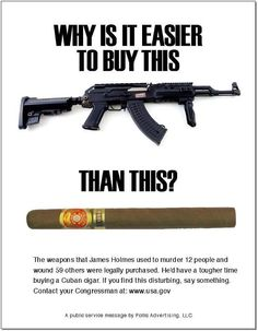 Cigar vs GUN. I can buy a gun easier than I can my allergy pills. :(