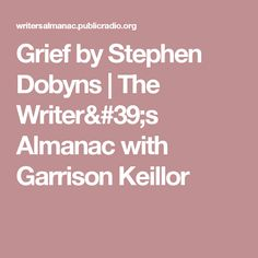 sparknotes ethan frome plot overview ethan frome grief by stephen dobyns the writer s almanac garrison keillor