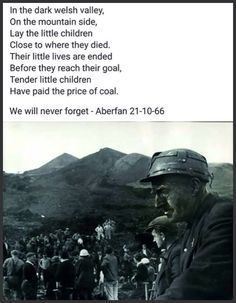 The Aberfan Disaster Welsh Meaning, Welsh Tattoo, Welsh Words, Welsh Language, Uk History, Tell The World, Upper Peninsula, Cymru, Coal Mining