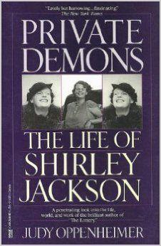 Private Demons: The Life of Shirley Jackson: Judy Oppenheimer: 9780449904053: Amazon.com: Books