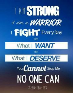 I am a warrior!