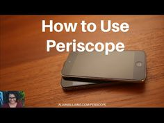 How to Use Periscope - direct sales consultants can do live, virtual / online parties for example   AlaiaWilliams.com