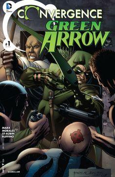 CONVERGENCE: GREEN ARROW #1 | DC Comics