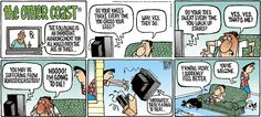 ❤ =^..^= ❤  The Other Coast Comic Strip, February 12, 2006.  And it's only gotten worse since .....