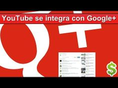 YouTube se integra con Google+ Cambian los Comentarios de Youtube Videos, Letters, Google, How To Earn Money, Earn Money Online, Tips, Lettering, Fonts, Video Clip