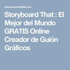 Storyboard That : El Mejor del Mundo GRATIS Online Creador de Guión Gráficos