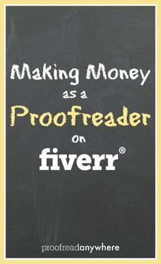 Making Money as a Proofreader on fiverr