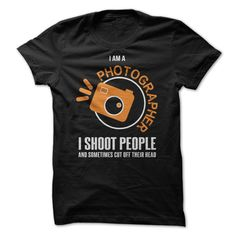I Am A Photographer - If you are a Photographer or love Photography,then this t-shirt is ideal for you! (Hobby Tshirts)