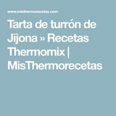Tarta de turrón de Jijona » Recetas Thermomix   MisThermorecetas