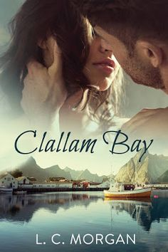 Archaeolibrarian - I dig good books!: REVIEW BY AMY - Clallam Bay (A Fresh Start #2) by ...