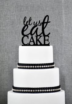 Let Us Eat Cake Topper in your Choice of Colors Funny Wedding Cake Topper Modern Wedding Cake Topper Unique Cake Topper- (T113) by ChicagoFactory! Find it now at http://ift.tt/2i370KB!