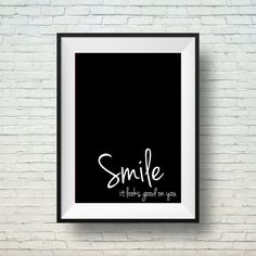 Motivational & Inspirational print, Black And White Typography  Print Smile it looks good on you by LimitationFree