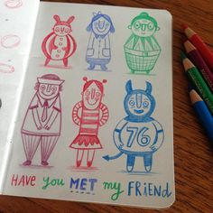Have you met my friend? #doodle #sketchbook #illustration #characterdesign #art #drawing ©Linzie Hunter
