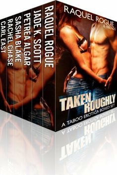 Taken Roughly - A Taboo Erotica Boxed Sex by Raquel Rogue, http://www.amazon.com/dp/B00KAFW91I/ref=cm_sw_r_pi_dp_H2ACtb1GJVA1Q  Grab this one while you can at $0.99