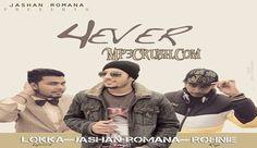Forever Jashan Romana 4ever Song download Mp3 Video Lyrics. Free Download New Punjabi Song Forever by jashan romana latest 4ever songs lyrics download mp3.