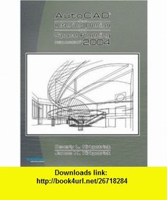 AutoCAD 2004 for Interior Design and Space Planning (9780131136038) Beverly L. Kirkpatrick, James M. Kirkpatrick , ISBN-10: 0131136038  , ISBN-13: 978-0131136038 ,  , tutorials , pdf , ebook , torrent , downloads , rapidshare , filesonic , hotfile , megaupload , fileserve