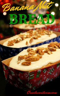 Banana Nut Bread with Cream Cheese Glaze-Creole Contessa