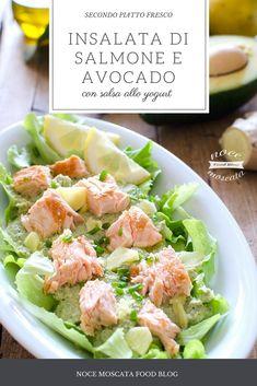 Insalata di salmone con avocado e salsa allo yogurt #food #ricetta #fish #nocemoscatafoodblog