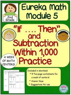 """Students must master subtraction within 1,000!  These worksheets (enough for 5 math centers) review """"If ...Then"""" statements and subtraction using place value charts. 5- Two page worksheets with answer keys. May also be used as a quick assessment, homework, or whole group review."""