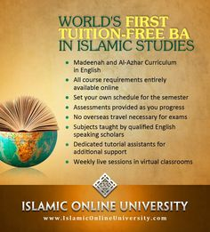 Islamic Online University's BA in Islamic Studies -- The WORLD'S FIRST Islamic degree program that is TUITION FREE!