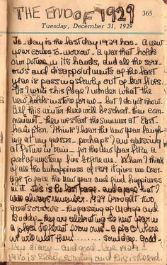 On December 31st, 1929, Little Edie wrote her last entry in her diary for that year. Even at such a young age Edie was amazing.
