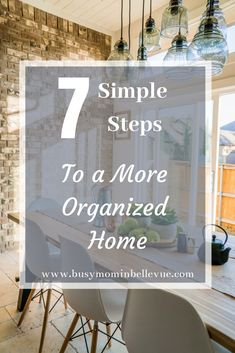 7 Simple Steps to A More Organized Home Start TODAY! is part of Organization Life DIY Home - 7 easy, simple steps to a more organized home that you can start today Busy Mom in Bellevue Organizing Home Organization Hacks, Organizing Your Home, Organizing Tips, Decluttering Ideas, Organising, House Cleaning Tips, Spring Cleaning, Cleaning Schedules, Speed Cleaning