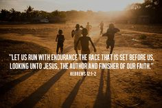 """""""…let us run with endurance the race that is set before us, looking unto Jesus, the author & finisher of our faith…"""" (Hebrews NKJ). Psalm 91 1, Psalms, Favorite Bible Verses, Bible Verses Quotes, Scriptures, Thy Will Be Done, Let It Be, Shadow Of The Almighty, Hebrews 12"""