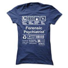 Best Seller Forensic Psychiatrist T Shirt